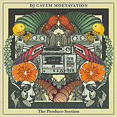 Play & Download The Produce Section by DJ Cavem Moetavation | Napster
