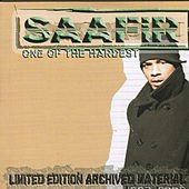 Play & Download One Of The Hardest - Limited Edition Archived Material 1997-2002 by Saafir | Napster