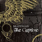 Play & Download The Captive by Braddigan | Napster