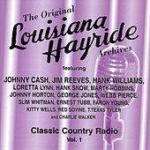 Play & Download Louisiana Hayride - Classic Country Radio Volume 1 by Various Artists | Napster