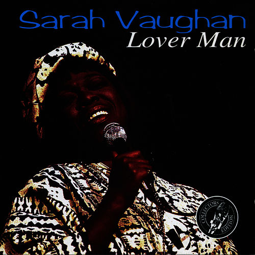 Play & Download Lover Man by Sarah Vaughan | Napster