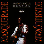 Play & Download Masquerade by George Benson | Napster