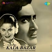Kala Bazar (Original Motion Picture Soundtrack) by Various Artists
