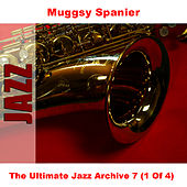 The Ultimate Jazz Archive 7 (1 Of 4) by Muggsy Spanier