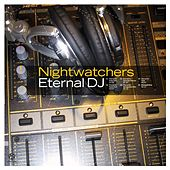 Eternal DJ by Nightwatchers