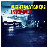 Play & Download Insomnia by Nightwatchers | Napster