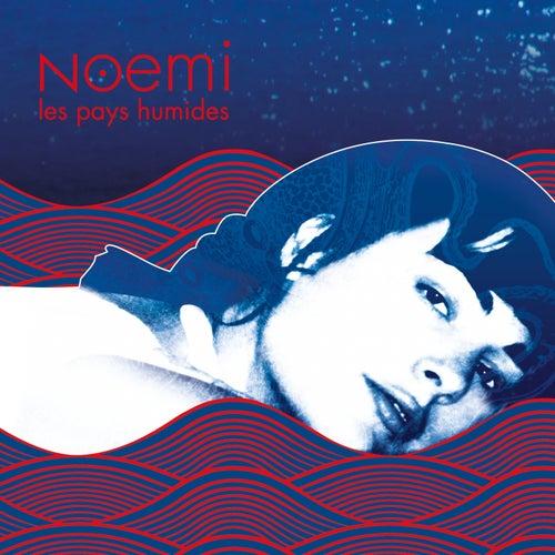 Les pays humides di Noemi