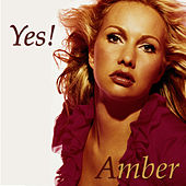 Play & Download Yes (Si) Spanish Original Mix by Amber | Napster