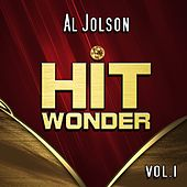 Play & Download Hit Wonder: Al Jolson, Vol. 1 by Al Jolson | Napster