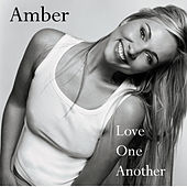 Play & Download Love One Another by Amber | Napster
