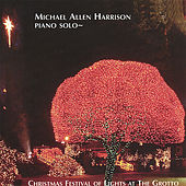 Christmas Festival of Lights At the Grotto by Michael Allen Harrison