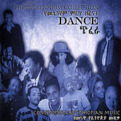 Play & Download The Ethiopian Millennium Collection - Dance by Various Artists | Napster