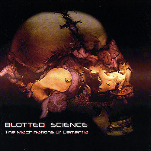 The Machinations of Dementia by Blotted Science