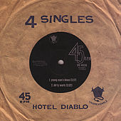 Play & Download 4 Singles by Hotel Diablo | Napster