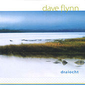 Play & Download Draíocht by Dave Flynn | Napster