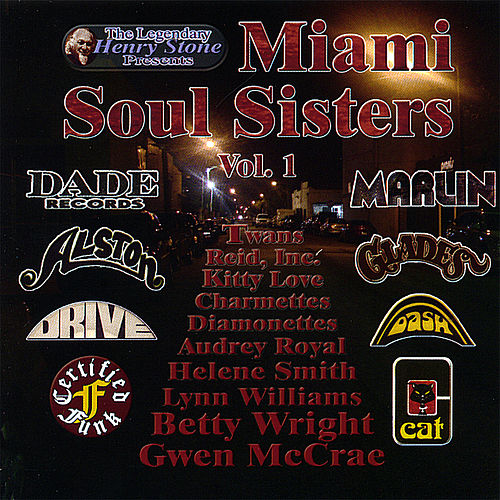 Play & Download Miami Soul Sisters Volume 1 by Various Artists | Napster