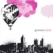 Groove Stain by Various Artists