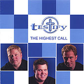 The Highest Call by Testify