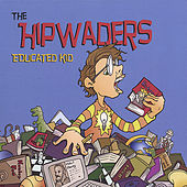 Play & Download Educated Kid by The Hipwaders | Napster