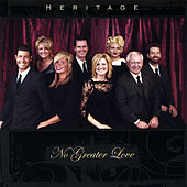 No Greater Love by Heritage Singers