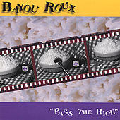 Play & Download Pass the Rice by Bayou Roux | Napster
