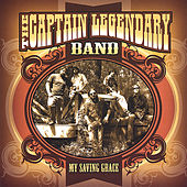 Play & Download My Saving Grace by The Captain Legendary Band | Napster