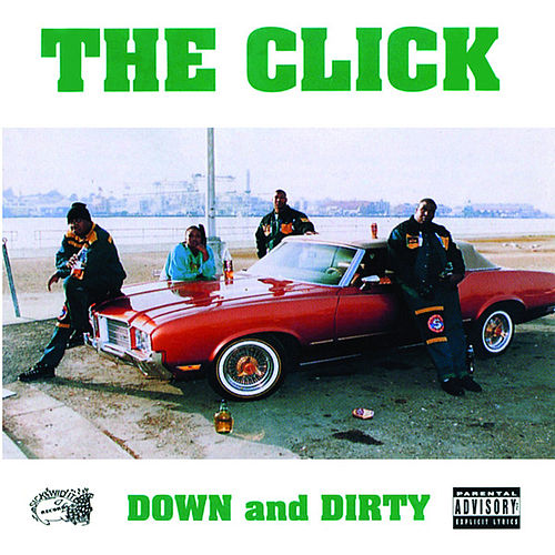 Down and Dirty by The Click