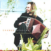 Play & Download The Charm of Chamamé by Chango Spasiuk | Napster