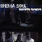 Play & Download Worn Soles by Rhema Soul | Napster