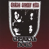 Play & Download Chemical Dogs by Crash Street Kids | Napster