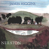 Play & Download Neilston by James Higgins | Napster