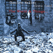Play & Download The World And Things by Charles Walker | Napster