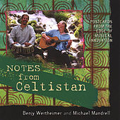 Play & Download Notes From Celtistan by Benjy Wertheimer | Napster