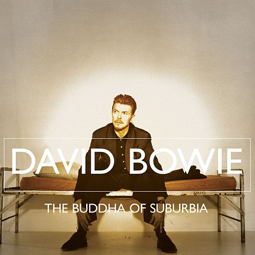 Play & Download The Buddha Of Suburbia by David Bowie | Napster