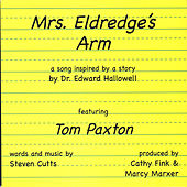 Play & Download Mrs. Eldredge's Arm by Tom Paxton | Napster