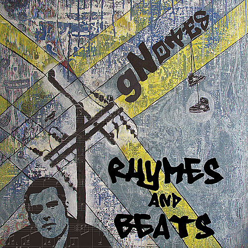 Play & Download Rhymes and Beats by Gnotes | Napster