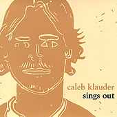 Play & Download Sings Out by Caleb Klauder | Napster
