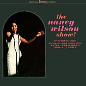 Play & Download The Nancy Wilson Show by Nancy Wilson | Napster