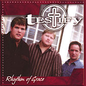 Play & Download Rhythm of Grace by Testify   Napster