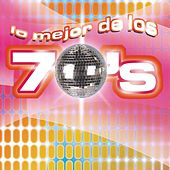 Play & Download Lo Mejor De Los 70's by Various Artists | Napster