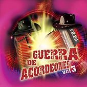 Play & Download Guerra De Acordeones Vol.3 by Various Artists | Napster