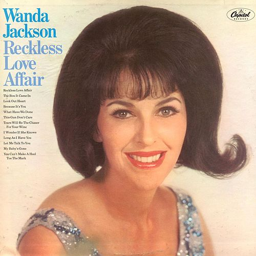 Play & Download Reckless Love Affair by Wanda Jackson | Napster