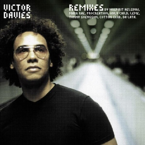 Remixes by Victor Davies