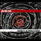 Play & Download Doble Atracción by Anima | Napster