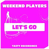 Play & Download Let's Go by Weekend Players | Napster