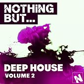 Play & Download Nothing But... Deep House Vol. 2 - EP by Various Artists | Napster