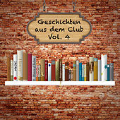 Geschichten aus dem Club, Vol. 4 by Various Artists