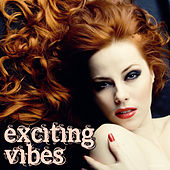 Play & Download Exciting Vibes by Various Artists | Napster