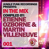 In The Mix Vol. 001 - Compiled By Etienne Ozborne & Martin Villeneuve - EP by Various Artists