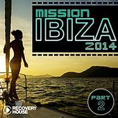 Mission Ibiza 2014, Pt. 2 by Various Artists